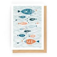 Fréya You Are The Only Fish For Me Card
